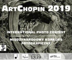 ArtChopin 2019 – międzynarodowy konkurs fotograficzny